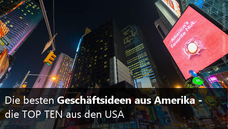 Die besten Geschäftsideen aus Amerika