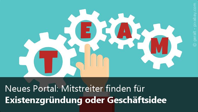 Neues Portal: Mitstreiter für die Existenzgründung oder Geschäftsidee finden