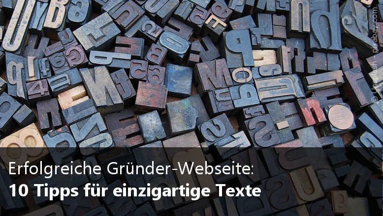 Erfolgreiche Gründer-Webseite: 10 Tipps für einzigartige Texte