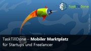 TaskTillDone - Mobiler Marktplatz für Startups und Freelancer