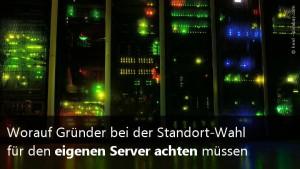Der richtige Serverstandort