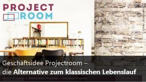 Projectroom Lebenslauf