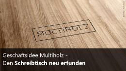 Multiholz Schreibtisch