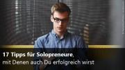 17 Tipps für Solopreneure
