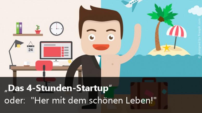 Das 4 Stunden StartUp