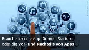 Vor- und Nachteile einer App-Entwicklung