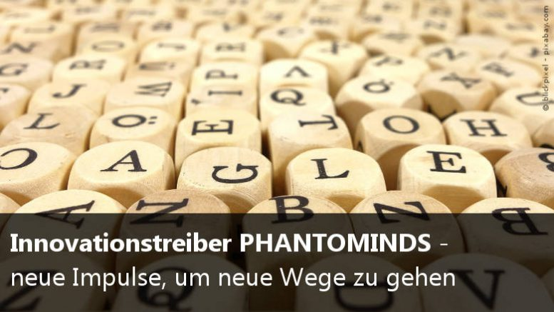 Innovationstreiber Phantominds