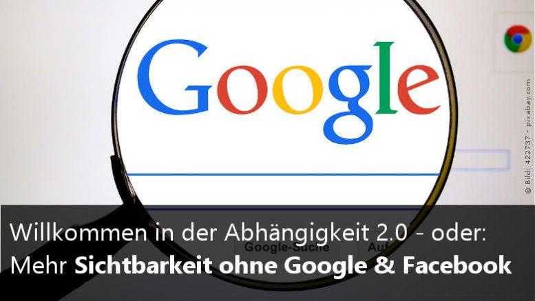 Mehr Sichtbarkeit ohne Facebook & Google