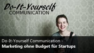 Marketing ohne Budget