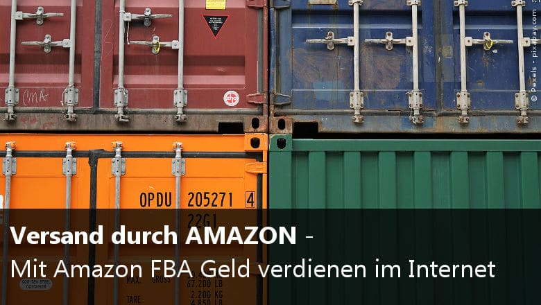 Mit Amazon FBA Geld verdienen im Internet - eBakery gibt wertvolle Tipps