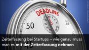 Zeiterfassung in Startups