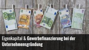 Gewerbefinanzierung Unternehmensgründung
