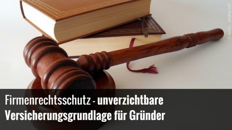 Firmenrechtsschutz für Gründer