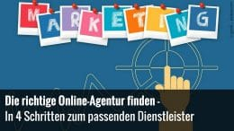 Wie finde ich die richtige Online-Agentur?