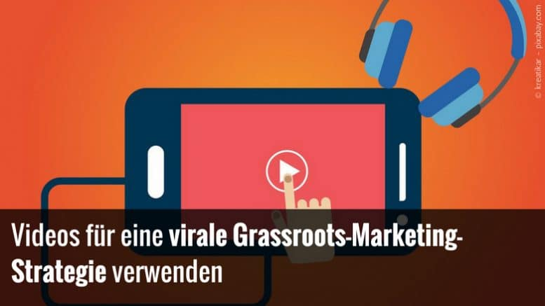 Virales Marketing mit Videos