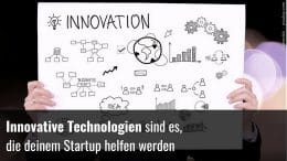 Innovative Technologien