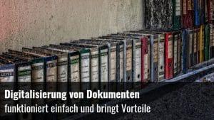Digitalisierung Dokumente