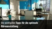 Das optimale Büro