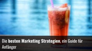 Marketing Strategien