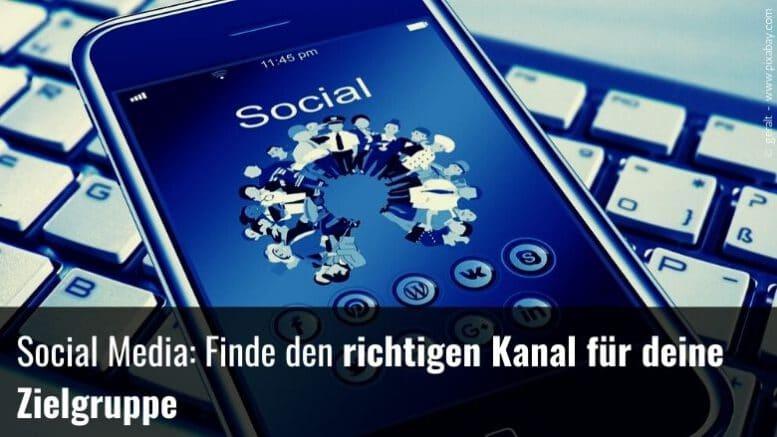 Den richtigen Social Media Kanal finden