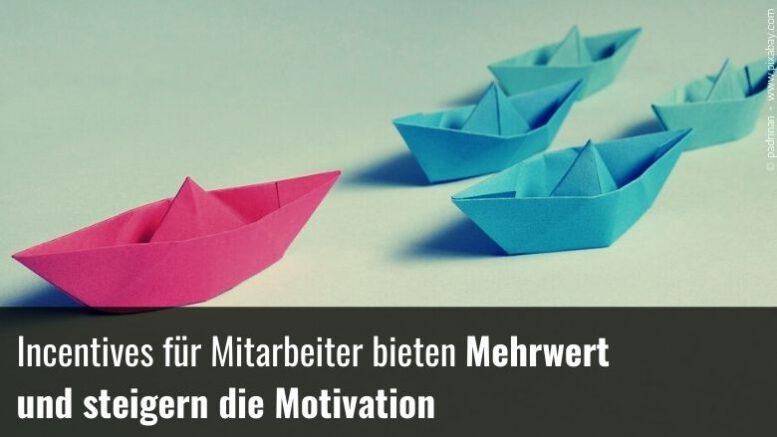 Motivation durch Incentives